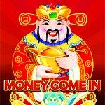Money Come In